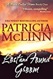 Lost and Found Groom (A Place Called Home, Book 1) by Patricia McLinn