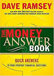 The Money Answer Book: Quick Answers to Everyday Financial Questions by Dave Ramsey (2005-01-17)
