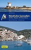 Nördliche Sporaden: Skiathos - Skopelos - Skyros - Alonnisos - Dirk Schönrock