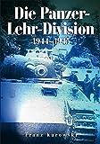 Die Panzer-Lehr-Division 1944-1945