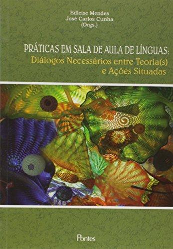 Praticas Em Sala De Aula De Linguas (Em Portuguese do Brasil)