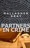 Partners In Crime (Hubbert & Lil Book 1) (English Edition)
