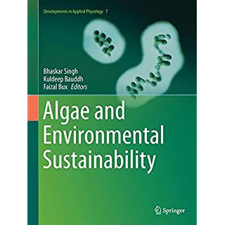 Algae and Environmental Sustainability (Developments in Applied Phycology)
