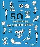 50 exercices de lâcher-prise