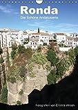 Ronda, die Schöne Andalusiens (Wandkalender 2016 DIN A4 hoch): Anspruchsvolle Fotografien von Cristina Wilson aus eine der schönsten Städte Andalusiens. (Monatskalender, 14 Seiten ) (CALVENDO Orte)