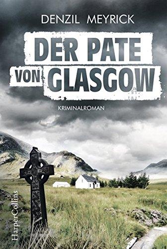 Buchseite und Rezensionen zu 'Der Pate von Glasgow' von Denzil Meyrick