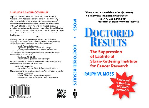 Doctored Results: The Suppression of Laetrile at Sloan-Kettering Institute for Cancer Research (English Edition)
