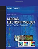 Cardiac Electrophysiology: From Cell to Bedside: Expert Consult - Online and Print (Expert Consult Title: Online + Print)