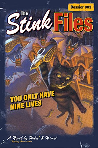 The Stink Files, Dossier 003: You Only Have Nine Lives (Stink Files: Dossier (Hardcover))