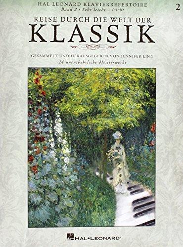 Reise durch die Welt der Klassik 2: 24 unentbehrliche Meisterwerke (Reise-instrument)