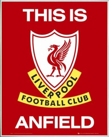 Fußball Mini-Poster und Kunststoff-Rahmen - Liverpool F.C., This Is Anfield, Wappen (50 x 40cm)