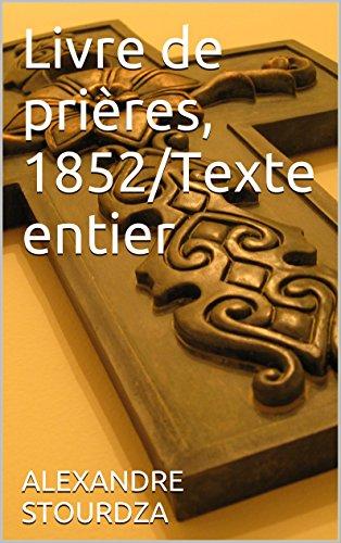 Livre de prières, 1852/Texte entier