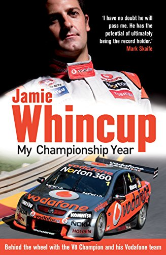 Jamie Whincup: My Championship Year por Jamie Whincup