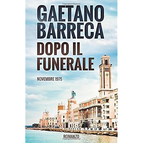 Dopo il Funerale: Novembre 1975 by Gaetano Barreca