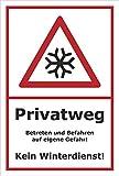 Winter-Schild - Privatweg - Kein Winterdienst - 60x40cm   stabile 3mm starke PVC Hartschaumplatte – S00018-036-B +++ in 20 Varianten erhältlich