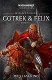 Gotrek et Félix, Omnibus : Première trilogie