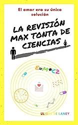 La revisión max tonta de ciencias