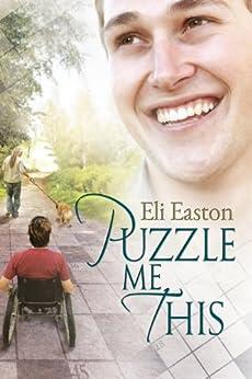 Puzzle Me This (English Edition) par [Easton, Eli]