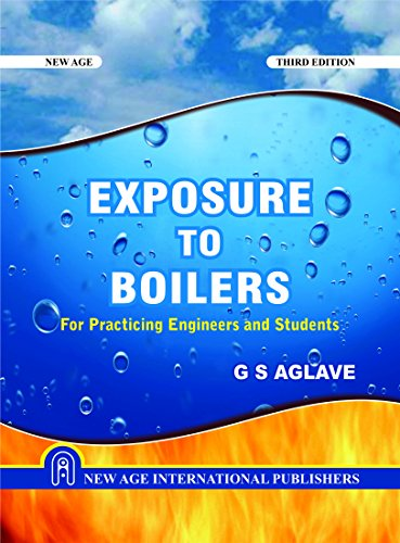 Exposure to Boilers: For Practicing Engineers and Students