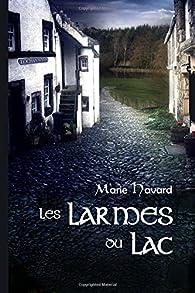 Les Larmes du Lac: version illustrée par Marie Havard