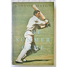 The Summer Game: Australia in Test Cricket 1949-71