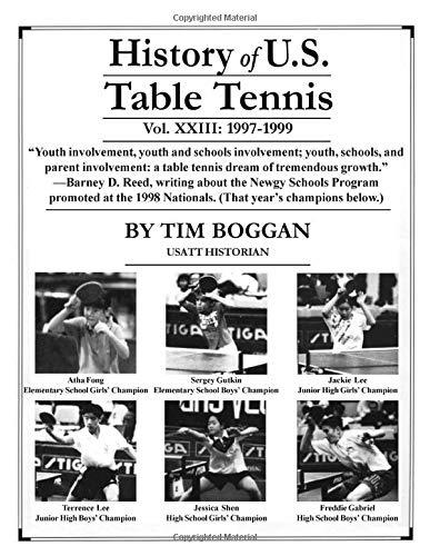 History of U.S. Table Tennis, Volume 23 di Tim Boggan