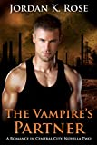 The Vampire's Partner: A Romance In Central City, Novella Two (English Edition)