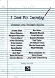 A Love For Learning: Documentary about Progressive Education by JoAnna Allen