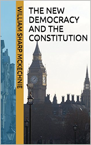 The New Democracy and the Constitution (English Edition)