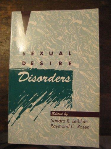Sexual Desire Disorders by Raymond C. Rosen (1992-08-30)