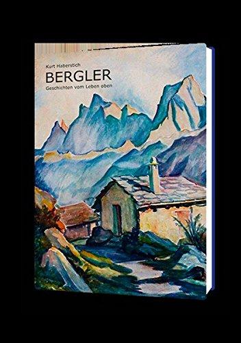 Bergler: Geschichten vom Leben oben