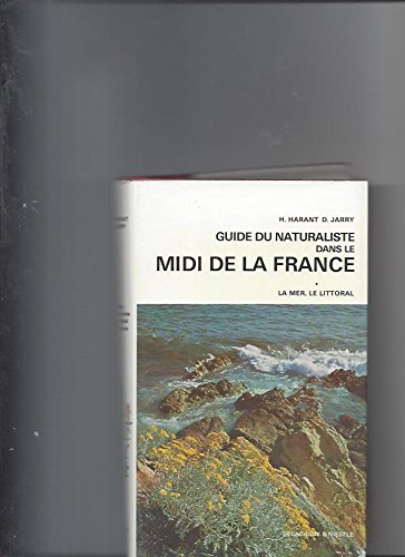 GUIDE DE LA NATURE MIDI DE LA FRANCE
