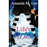 Life's a Witch (Wicked Witches of the Midwest Book 7) (English Edition)