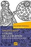 L'Ordre de la Creation.une Histoire Personnelle de la Philosophie