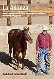 Image de La Alianza: Adiestramiento del caballo basado en la confianza y el respeto reciproco.