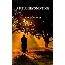 A Field Beyond Time