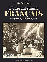 L'ameublement français : 850 ans d'histoire