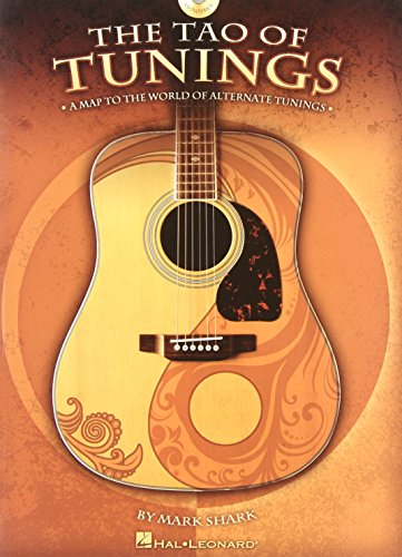 The Tao of Tunings: A Map to the World of Alternate Tunings [With CD] por Mark Shark