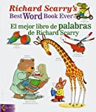 Best Picture Dictionary Evers - Richard Scarry's Best Word Book Ever/El Mejor Libro Review