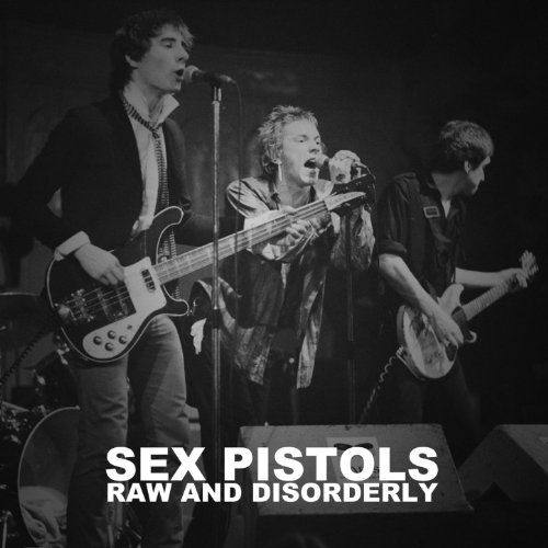 Raw and Disorderly (Live)