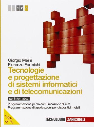 Tecnologia e progettazione di sistemi informatici e di telecomunicazioni. Per le Scuole superiori. Con espansione online: 3