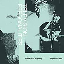 Television Personalities - Some Kind Of Happening: Singles 1978-1989 (+ Book)