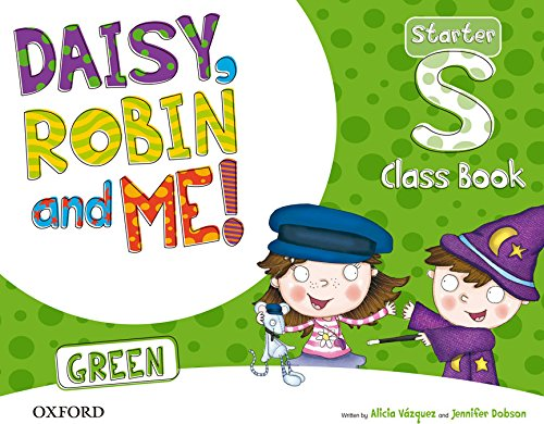 daisy-robin-me-start-green-class-book-pack-daisy-robin-and-me-9780194806626