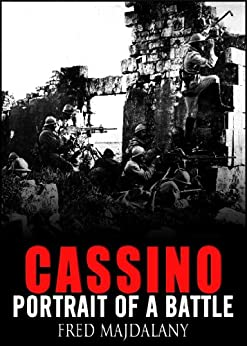 Cassino: Portrait of a Battle by [Majdalany, Fred]