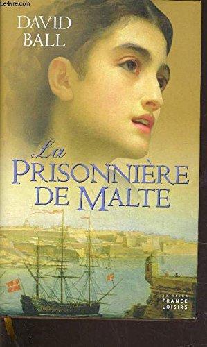 La Prisonniere de Malte par David Ball