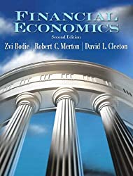 Financial Economics (2nd Edition) by Zvi Bodie (2008-02-17)
