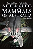 Field Guide to Mammals of Australia (Oxfo04)