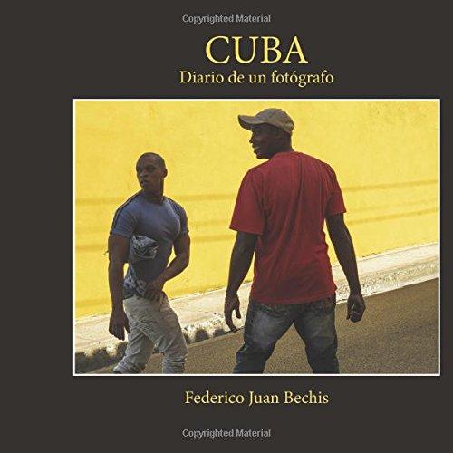 Cuba, diario de un fotógrafo