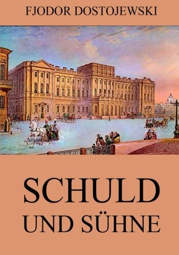 Buchseite und Rezensionen zu 'Schuld und Sühne' von Fjodor Dostojewski