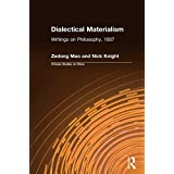 Dialectical Materialism: Writings on Philosophy, 1937: Writings on Philosophy, 1937 (Chinese Studies on China)